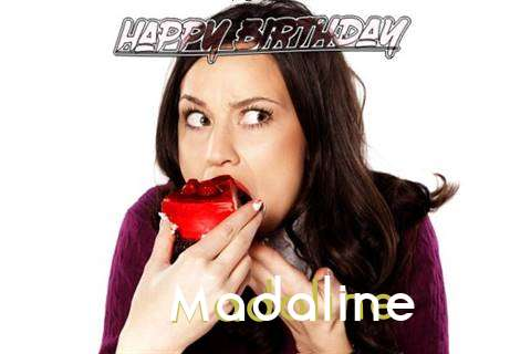 Happy Birthday Wishes for Madaline