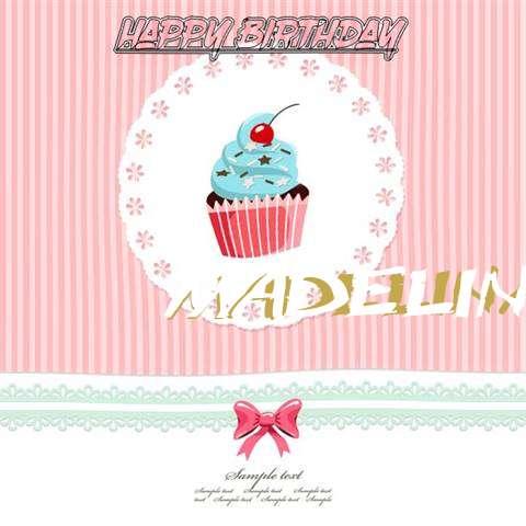 Happy Birthday to You Madelina