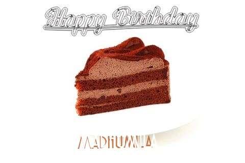 Happy Birthday Wishes for Madhumila
