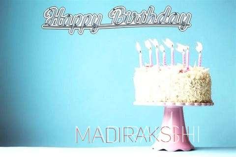 Birthday Images for Madirakshi