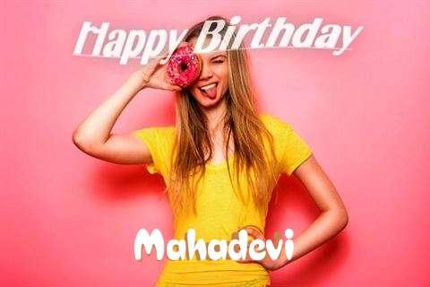 Happy Birthday to You Mahadevi