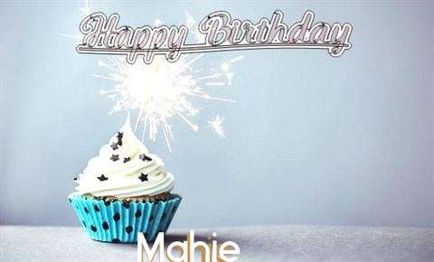 Happy Birthday to You Mahie