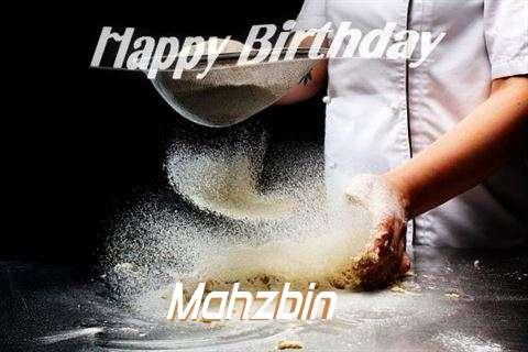 Happy Birthday to You Mahzbin