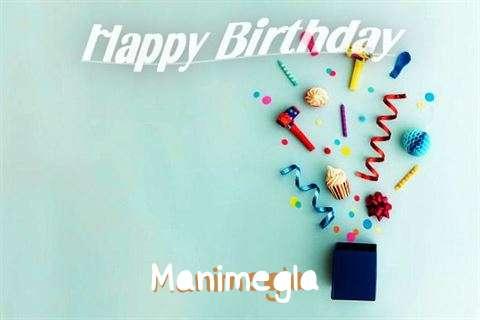 Happy Birthday Wishes for Manimegla
