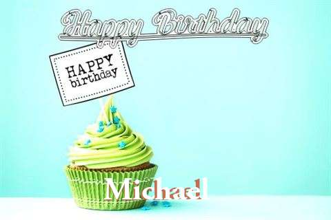 Happy Birthday to You Michael