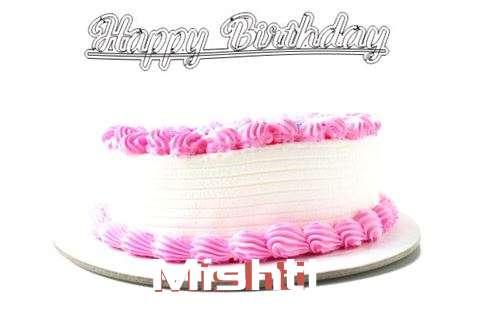 Happy Birthday Wishes for Mishti