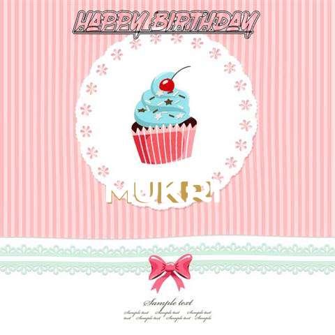 Happy Birthday to You Mukri