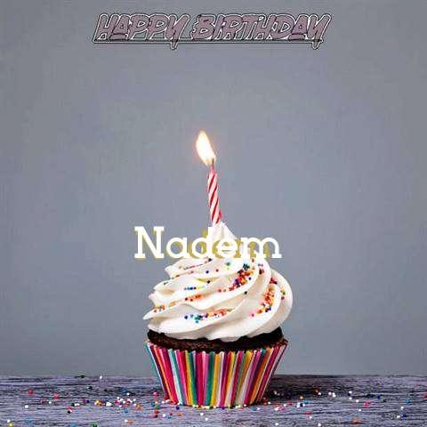 Happy Birthday to You Nadem