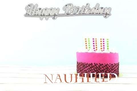 Happy Birthday to You Nauheed