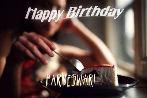 Happy Birthday Wishes for Parmeswari