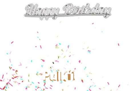 Happy Birthday to You Pulkit