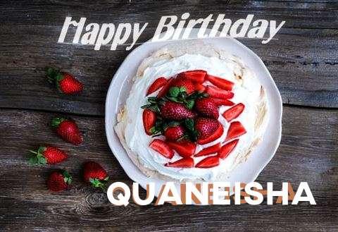 Happy Birthday to You Quaneisha