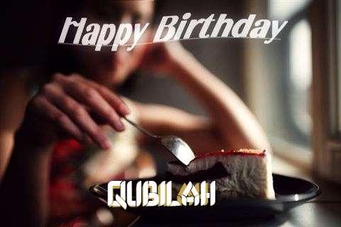 Happy Birthday Wishes for Qubilah