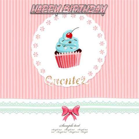 Happy Birthday to You Quentez