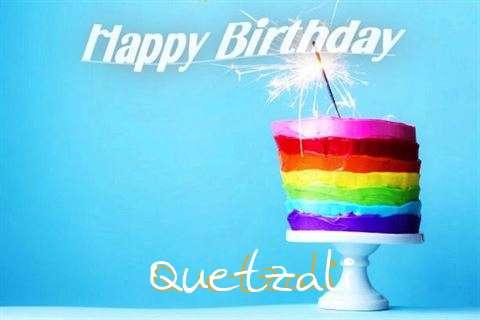 Happy Birthday Wishes for Quetzali