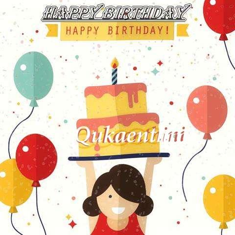 Happy Birthday Qukaenthini