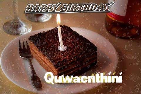 Happy Birthday Quwaenthini