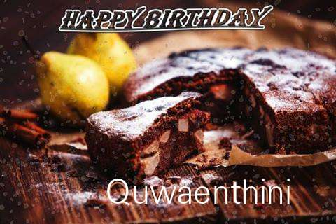 Happy Birthday to You Quwaenthini