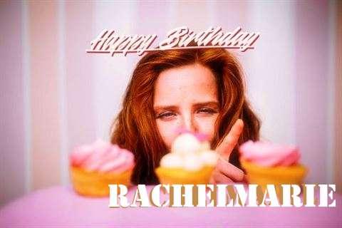 Happy Birthday Wishes for Rachelmarie