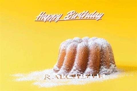 Happy Birthday Raechelle