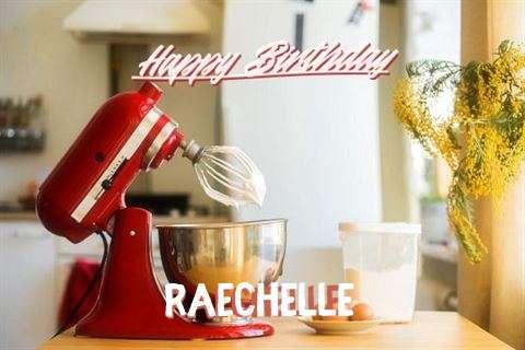 Happy Birthday to You Raechelle