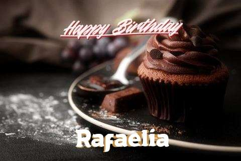 Happy Birthday Wishes for Rafaelia