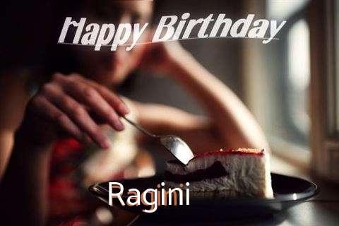 Happy Birthday Wishes for Ragini