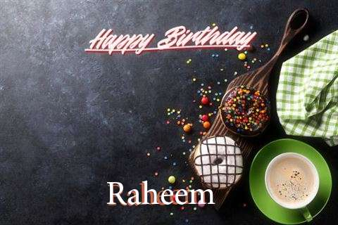 Happy Birthday Wishes for Raheem