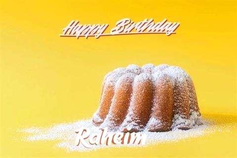 Happy Birthday Raheim