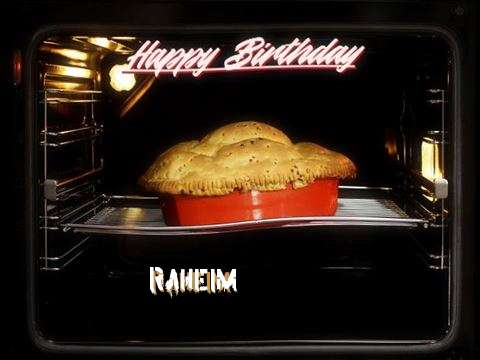 Happy Birthday Wishes for Raheim