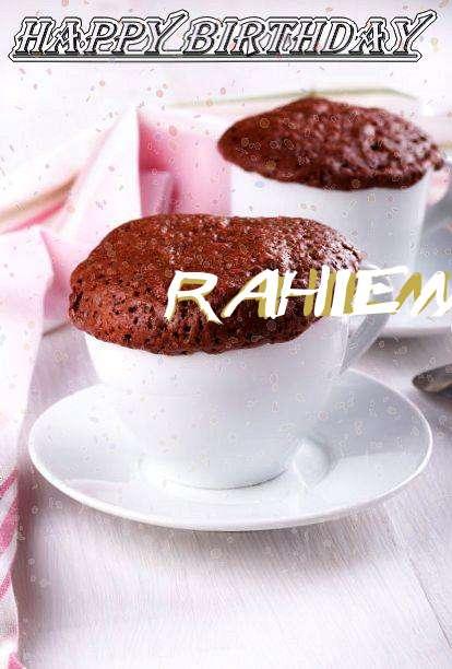 Happy Birthday Wishes for Rahiem