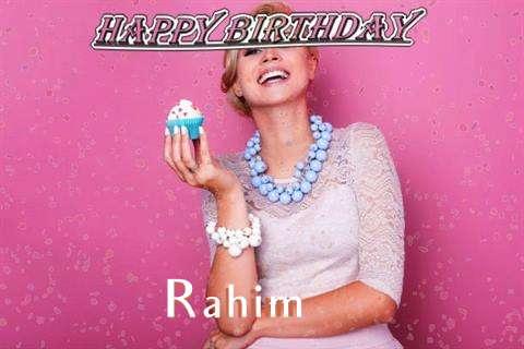 Happy Birthday Wishes for Rahim