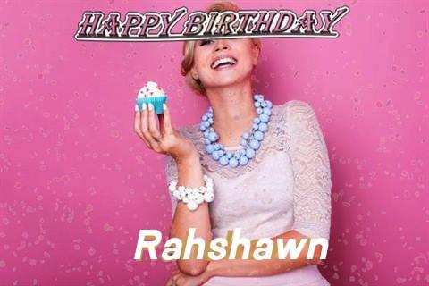 Happy Birthday Wishes for Rahshawn
