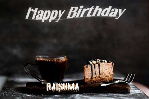 Happy Birthday Wishes for Raishma