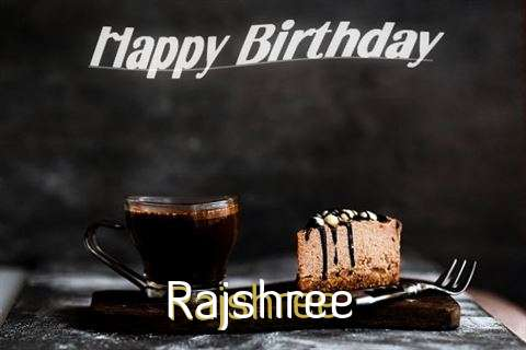 Happy Birthday Wishes for Rajshree