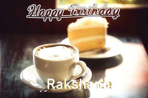 Birthday Wishes with Images of Rakshanda