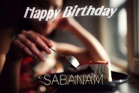 Happy Birthday Wishes for Sabanam