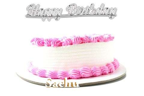 Happy Birthday Wishes for Sachu