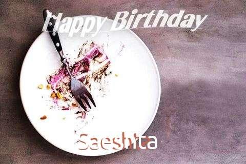 Happy Birthday Saeshta