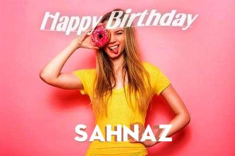 Happy Birthday to You Sahnaz