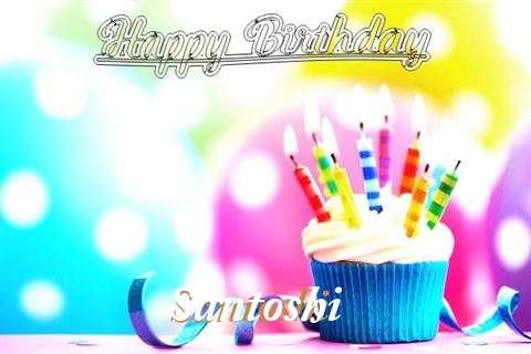 Happy Birthday Santoshi
