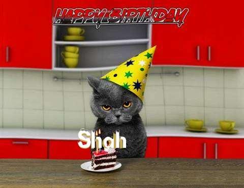 Happy Birthday Shah