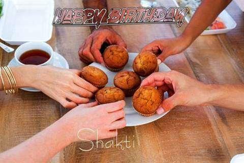 Happy Birthday Wishes for Shakti