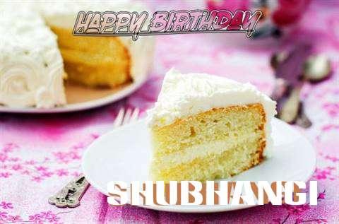 Happy Birthday to You Shubhangi
