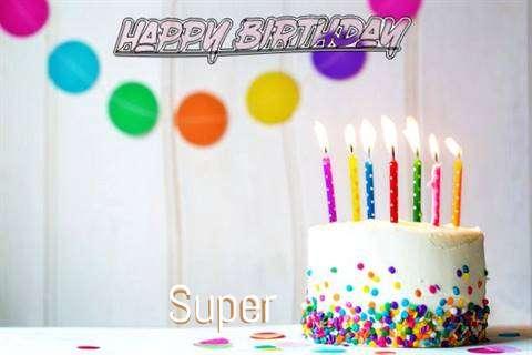 Happy Birthday Cake for Super