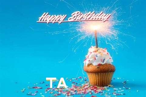 Happy Birthday Wishes for Ta
