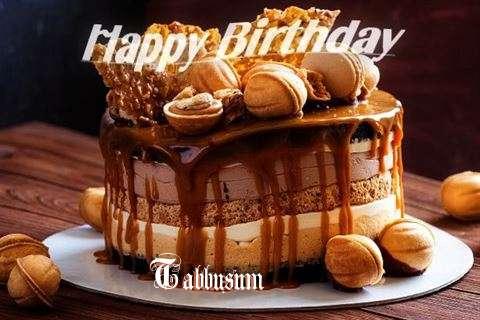 Happy Birthday Wishes for Tabbusum