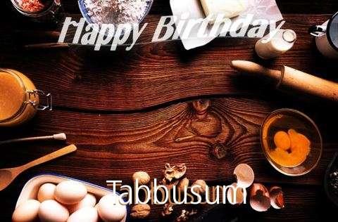 Happy Birthday to You Tabbusum