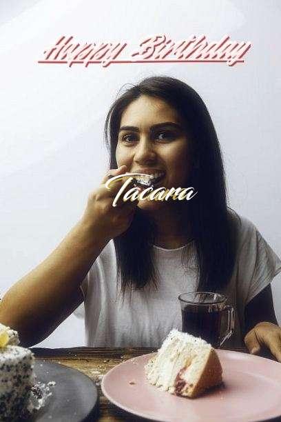 Happy Birthday to You Tacara