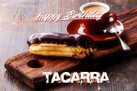 Happy Birthday Tacarra Cake Image